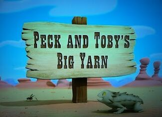 Peck and Toby's Big Yarn title card