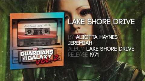 Lake Shore Drive - Aliotta Haynes Jeremiah -Guardians of the Galaxy- Vol
