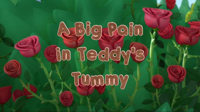 File:A Big Pain in Teddy's Tummy.jpg