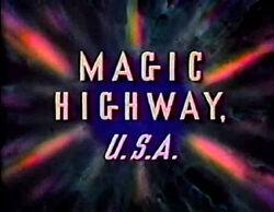Magic Highway USA