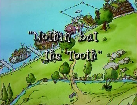 File:Nothing But the Tooth.png