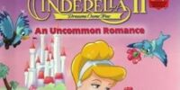 Cinderella II: Dreams Come True: An Uncommon Romance