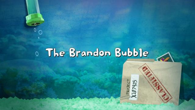 File:Brandon Bubble 001.png