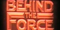 Behind the Force: Experience The Clone Wars