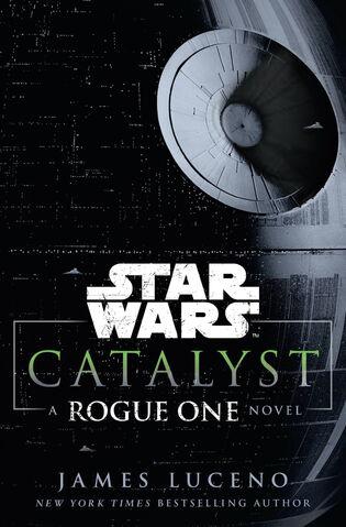 File:Catalyst - A Rogue One Novel.jpg