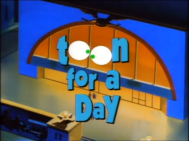 File:Toon for a Day - Title.png
