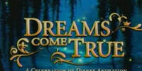 Dreams Come True: A Celebration of Disney Animation