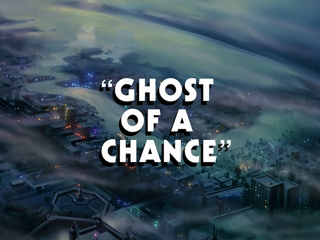 File:Ghost of a Chance title card.png