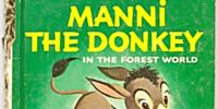 Manni the Donkey in the Forest World