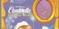 Walt Disney's Cinderella: The Three Wishes