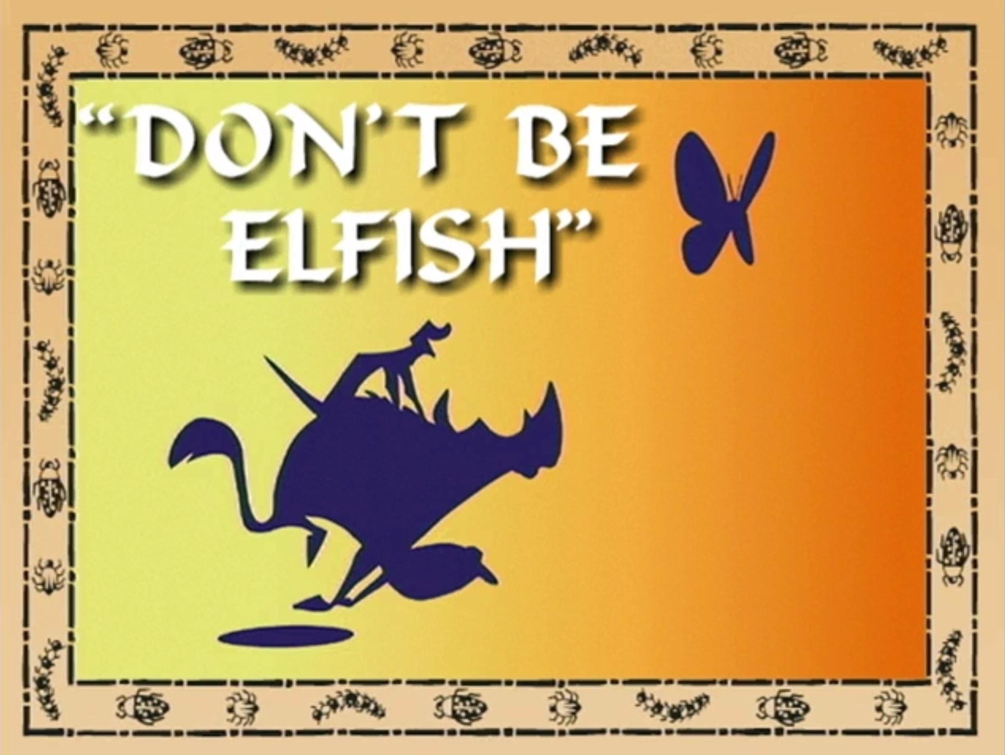 File:Don't Be Elfish.png