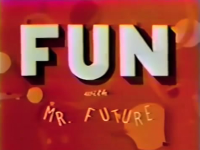 File:1982-fun-with-mr-future-01.jpg