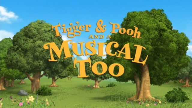 File:01 Tigger & Pooh and a Musical Too - Title Display.jpg