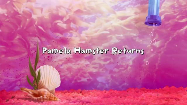 File:Pamela Hamster Returns.png