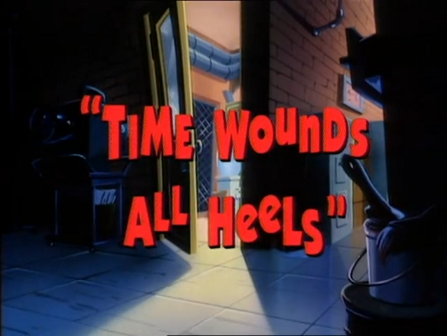 File:Time Wounds All Heels - Title.png