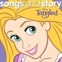 Songs and Story Tangled
