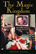 The magic kingdom walt disney and the american way of life
