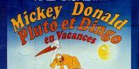 Mickey, Donald, Pluto et Dingo en Vacances