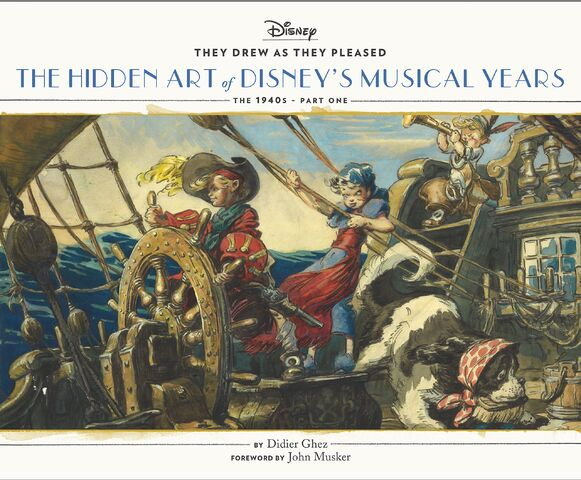 File:They Drew As they Pleased- The Hidden Art of Disney's Musical Years (The 1940s - Part One).jpg