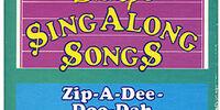 Disney Sing Along Songs: Zip-a-Dee-Doo-Dah