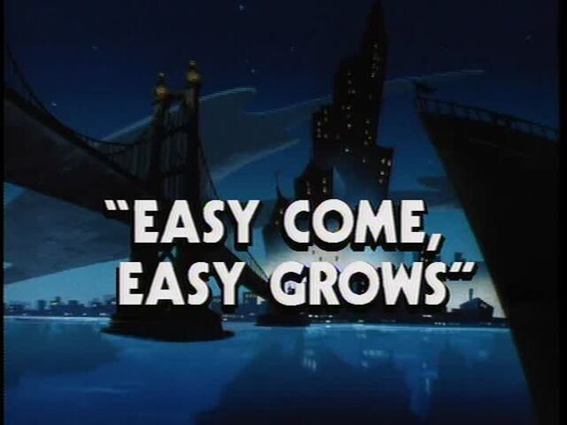 File:Easy Come, Easy Grows titlecard.jpg