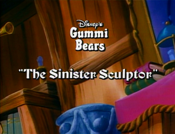 File:Gummi Bears The Sinister Sculptor Title Card.JPG