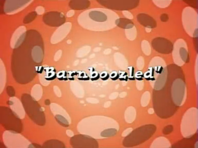 File:Barnboozled.png