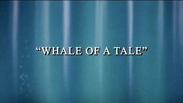 File:WhaleofTale-titlecard.jpg
