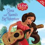 Elena and Naomi's Big Adventure