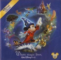 Official Album Where Magic Lives - Walt Disney World Resort (2006)