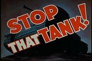 Stop That Tank