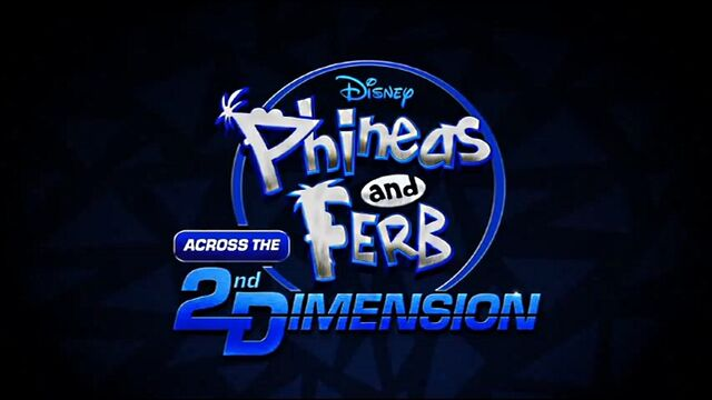 File:Phineas and Ferb Across the Second Dimension.jpg