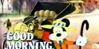 Good Morning, Mickey