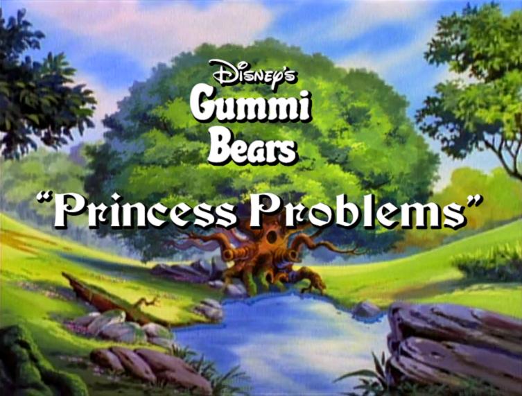 File:Gummi Bears Princess Problems Title Card.JPG