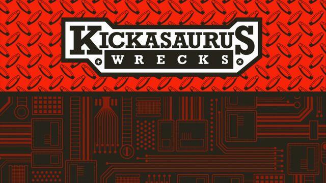 File:Kickasauruswrecks hdtitlecard.jpg