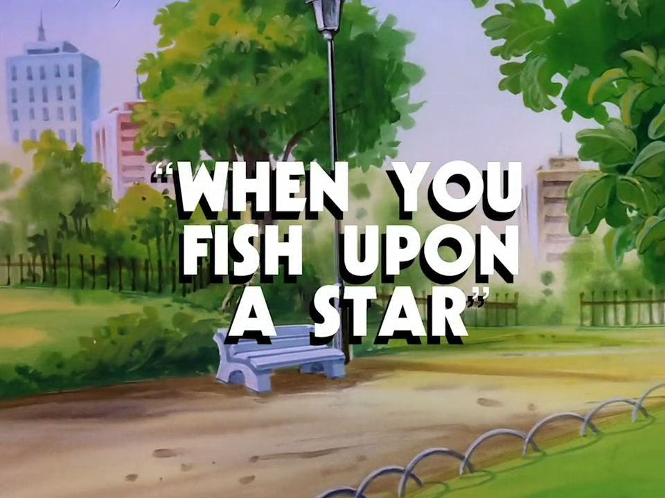 File:When You Fish Upon a Star title card.jpg