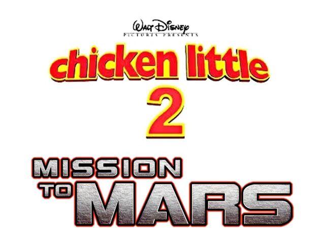 File:Chicken little 2 mission to mars unused logo by jamnetwork-dar291n.jpg