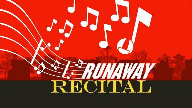 File:Runawayrecital hdtitlecard.jpg