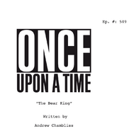 Once Upon a Time - 5x09 - The Bear King - Script Cover