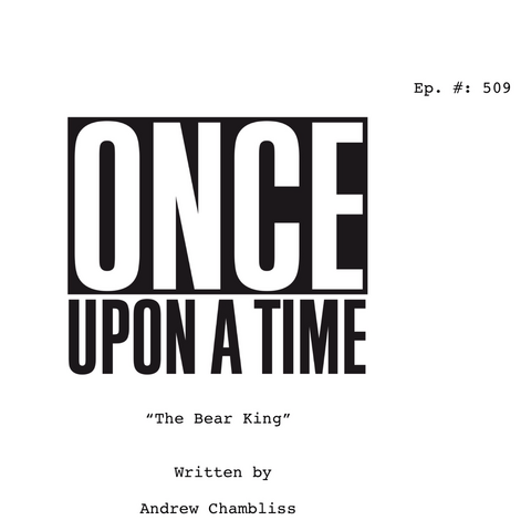 File:Once Upon a Time - 5x09 - The Bear King - Script Cover.png