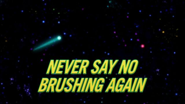 File:Never Say No Brushing Again.jpg