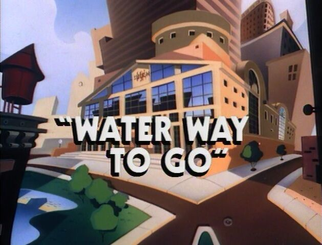 File:Water Way to Go titlecard.jpg