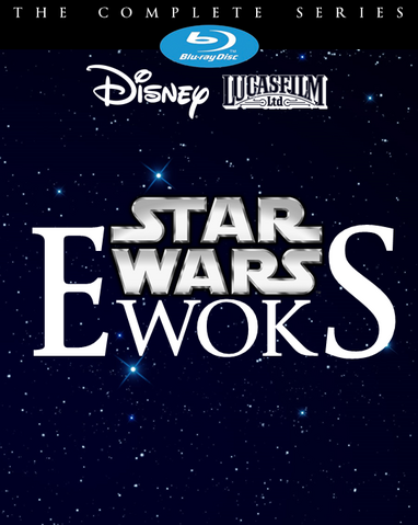 File:Disney Blu-ray - Star Wars Ewoks The Complete Series.png
