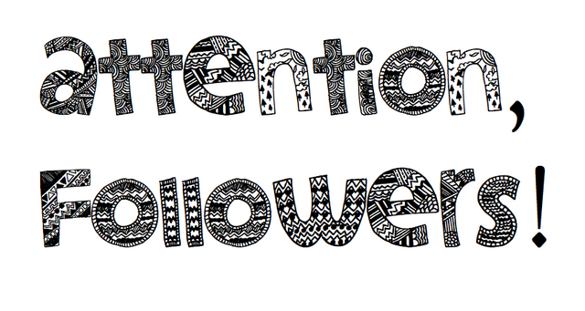 File:Attention, followers! (anyone can use!).png
