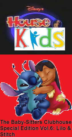 File:Disney's House of Kids - The Baby-Sitters Clubhouse Special Edition Vol.6 Lilo & Stitch.png