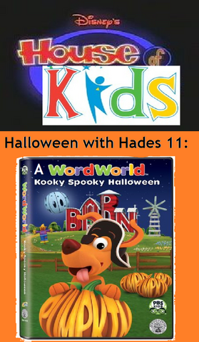 File:Disney's House of Kids - Halloween with Hades 11- A Word World Kooky Spooky Halloween.png