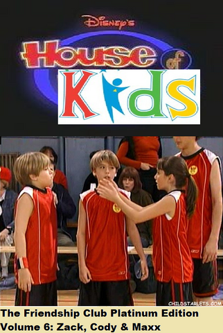 File:Disney's House of Kids - The Friendship Club Platinum Edition Volume 6- Zack, Cody & Maxx.png