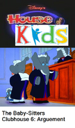 Disney's House of Kids - The Baby-Sitters Clubhouse 6 Arguement