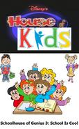 Disney's House of Kids - Schoolhouse of Genius 3 School Is Cool
