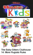 Disney's House of Kids - The Baby-Sitters Clubhouse 14 More Rugrats Rules